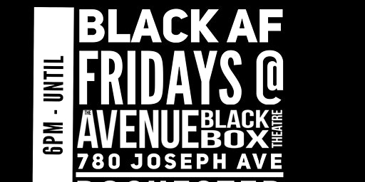 BLACK AF FRIDAYS (Blackbox Artist Friday Showcase) TABLING RESERVATION