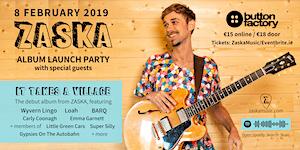 ZASKA - It Takes A Village Album Launch
