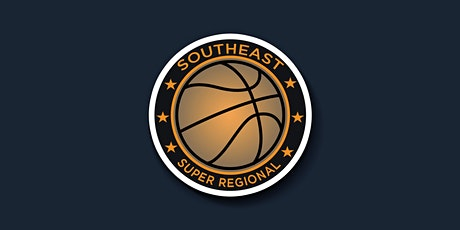 Southeast Super Regional Basketball Tournament tickets