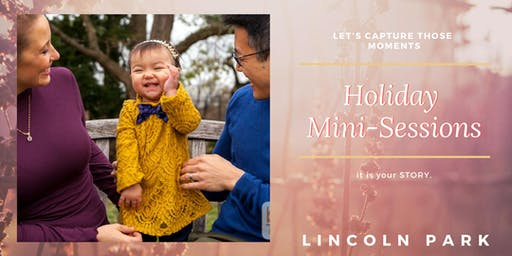 Holiday Mini Sessions in Lincoln Park  October 19, 20, 26, 27, Nov. 2, 3, 9, 10