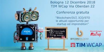 Blockchain/DLT, ICO/STO, le attuali opportunità per startup ed imprenditori