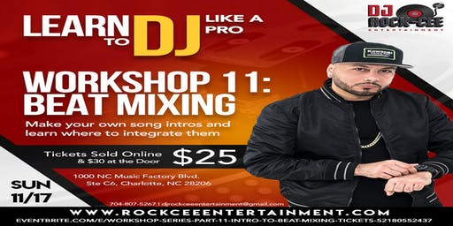 Workshop Series Part 11: Intro to Beat Mixing
