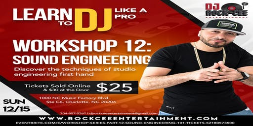 Workshop Series Part 12: Sound Engineering 101