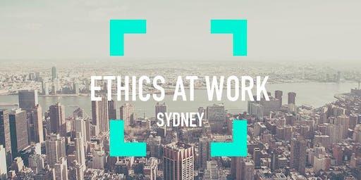 Ethics At Work - Sydney, June 2019