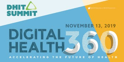 2019 DHIT Summit — Digital Health 360 :: Accelerating the Future of Health