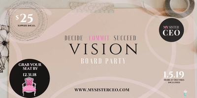 2019 Vision Board PUSH Party hosted by My Sister CEO