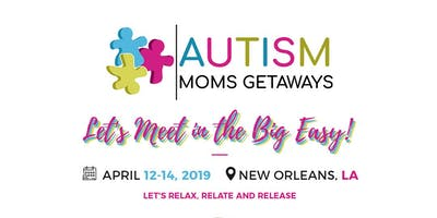 Autism Moms Getaways - New Orleans