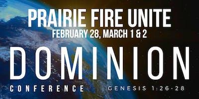 Prairie Fire Unite: Dominion