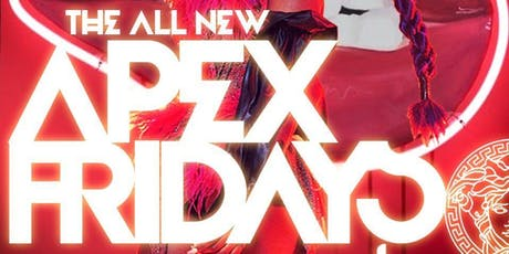 MEDUSA LOUNGE | APEX FRIDAYS (#1 Friday Club/Party) tickets