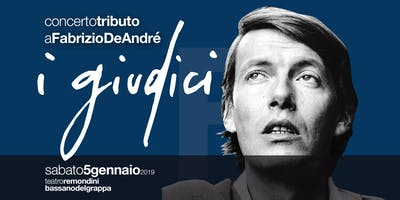 I Giudici - Tributo a Fabrizio De André