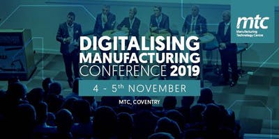 MTC Digitalising Manufacturing 2019 - Register Your Interest