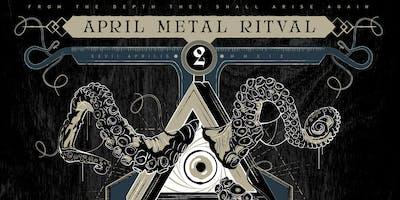 April Metal Ritual 2