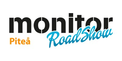 Monitor Roadshow Norra Sverige – Piteå 21/1 2019
