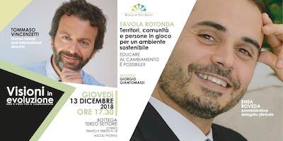 Visioni in evoluzione con Enea Roveda e Tommaso Vincenzetti