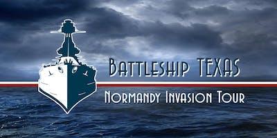 Battleship TEXAS Normandy Invasion Hard Hat Tour -MARCH 30,  2019  2:00pm