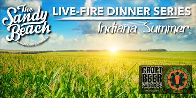 Indiana Summer Live-Fire Dinner