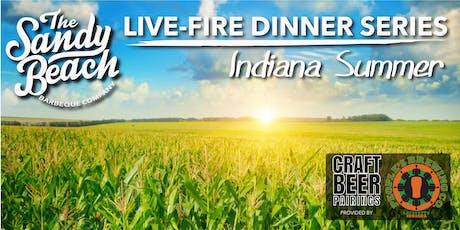 Indiana Summer Live-Fire Dinner tickets