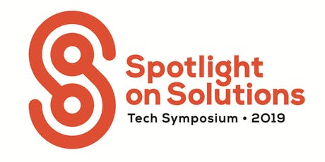 Spotlight on Solutions 2019: a tech symposium tickets