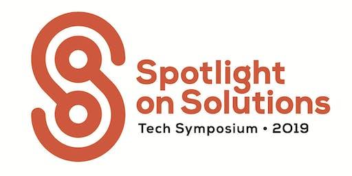 Spotlight on Solutions 2019: a tech symposium