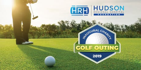 Inaugural Hudson Regional Hospital Foundation Golf Outing tickets