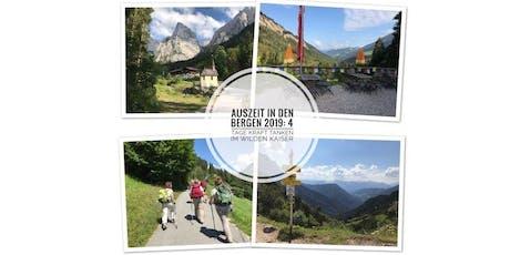 Auszeit in den Bergen 2019 - 4 Tage Kraft tanken im Wilden Kaiser Tickets
