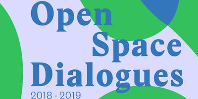 Open Space Dialogues: Healthy City, Active Places