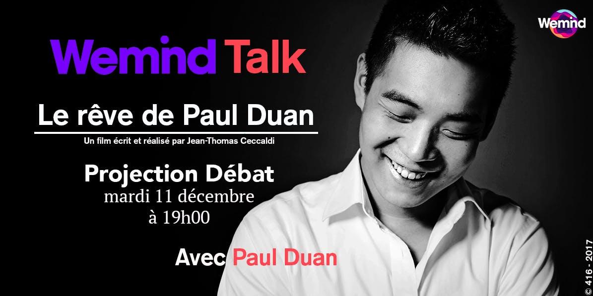 """Projection Débat """"Le rêve de Paul Duan"""""""