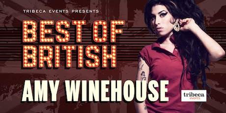 Best of British - Amy Winehouse tickets