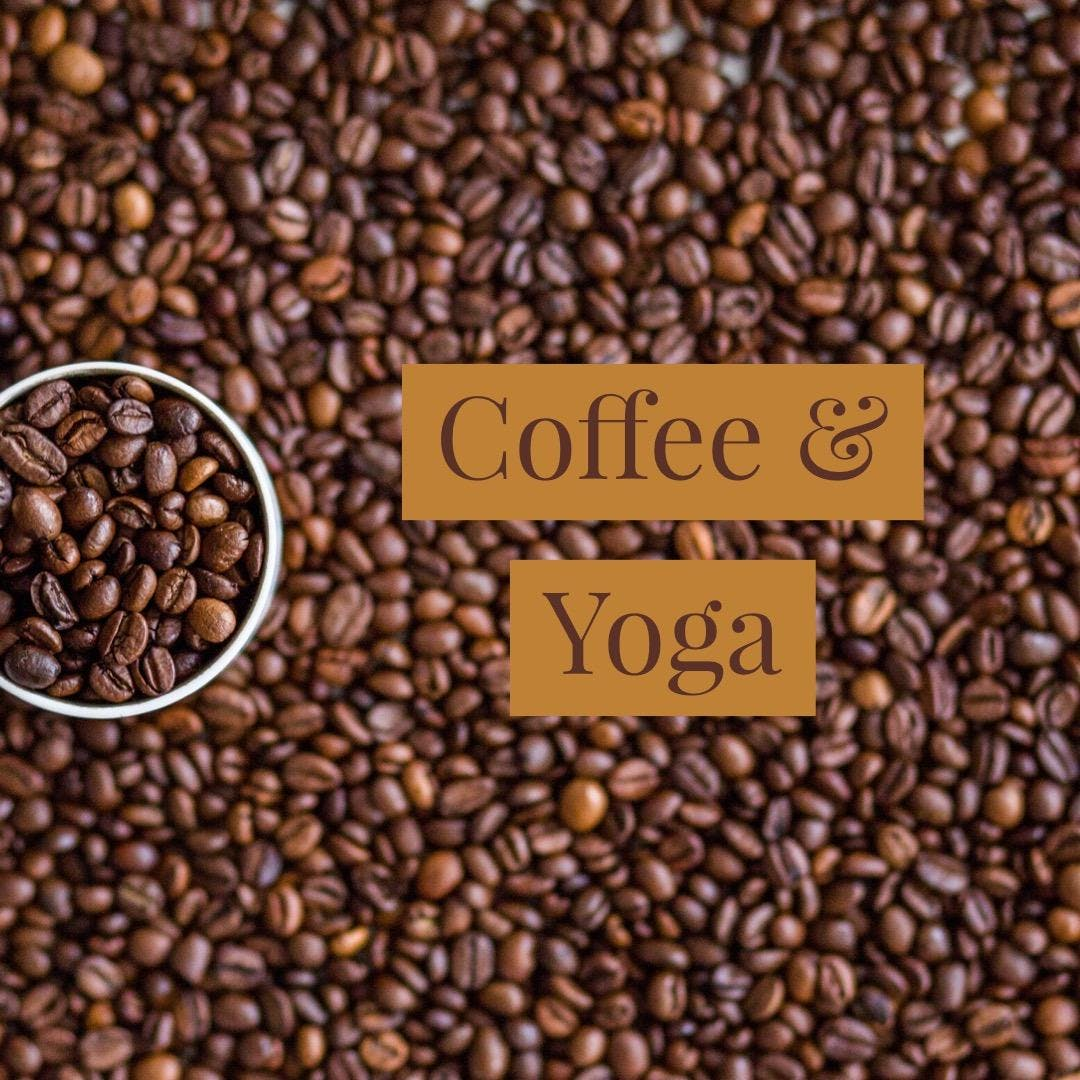 Coffee & Yoga