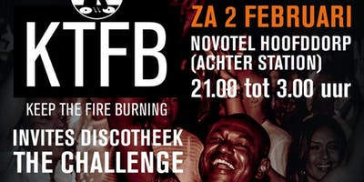 Keep The Fire Burning invites discotheek The Challenge Deluxe XXL Edition
