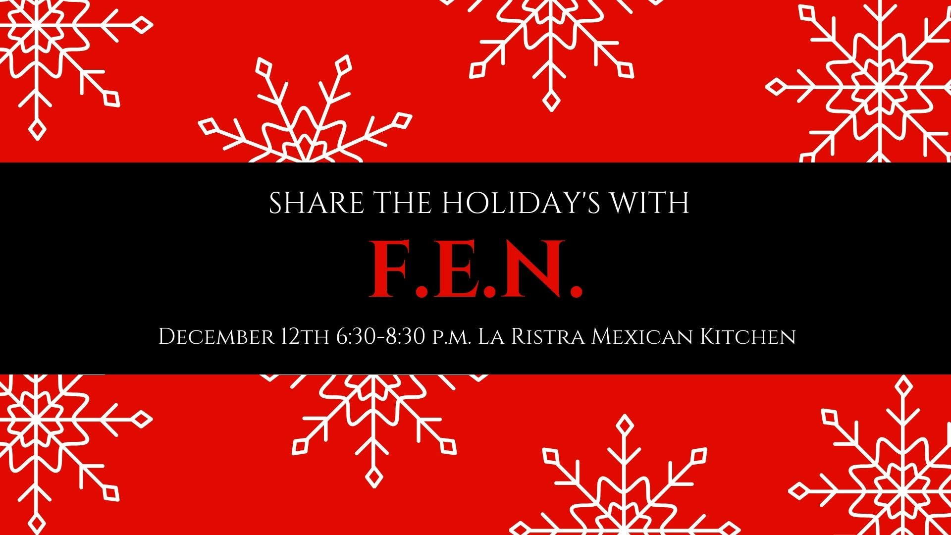 F.E.N. Holiday Party