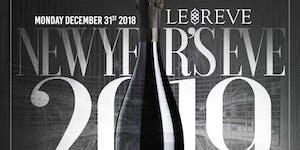 "12/31- ""NYE 2019"" PARTY @ LE REVE -5 HOUR OPEN BAR-..."