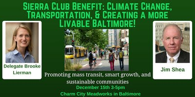 Sierra Club Benefit: Climate Change, Transportation, & Creating a more Livable Baltimore!