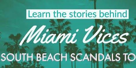 South Beach Scandals Tour tickets