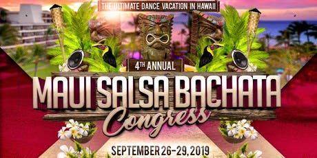 4th Annual Maui Salsa Bachata Congress tickets