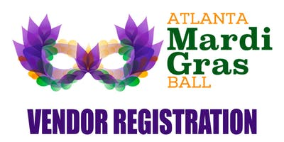 Atlanta Mardi Gras Ball 2019 - Vendor Registration - Ninth Annual