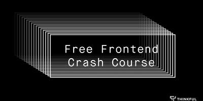 Free Frontend Crash Course: HTML & CSS