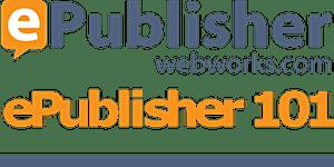 ePublisher 101 Training