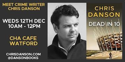 Meet crime author Chris Danson + book signing