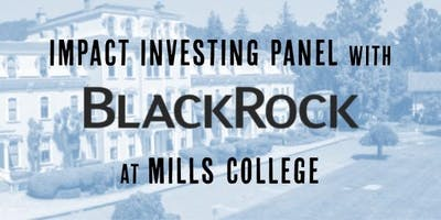 Impact Investing Panel with BlackRock