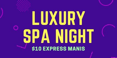 Luxury Spa Night