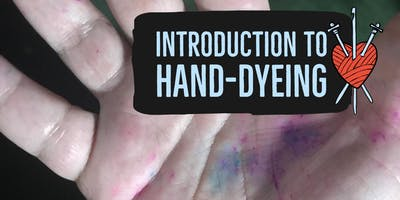Introduction to Hand-dying