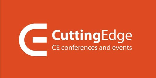 27th Cutting Edge: CE conferences and events - August 21 - 24, 2019