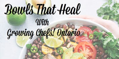 Adult Monthly Cooking Class - Bowls That Heal