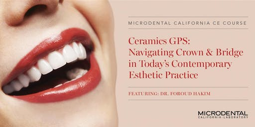 Navigating Crown & Bridge in Today's Contemporary Esthetic Practice