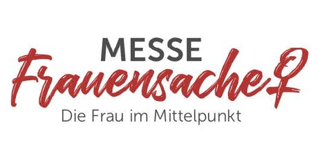 Messe FrauenSache Schwabach tickets