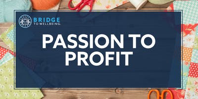 Passion to Profit: Center for Family Resources I