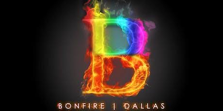 The Bonfire Dallas tickets