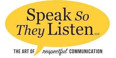Speak So They Listen Signature Workshop - Webinar + Learning App