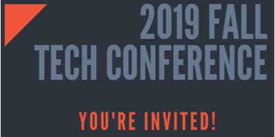 2019 Fall Tech Conference